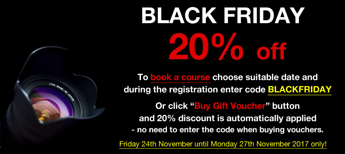 BLACK FRIDAY 2017 Photography Course and Gift Voucher SALE