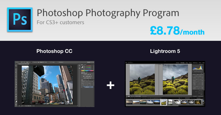 get access to Adobe Photoshop CC and Lightroom 5 for just £8.78 a month